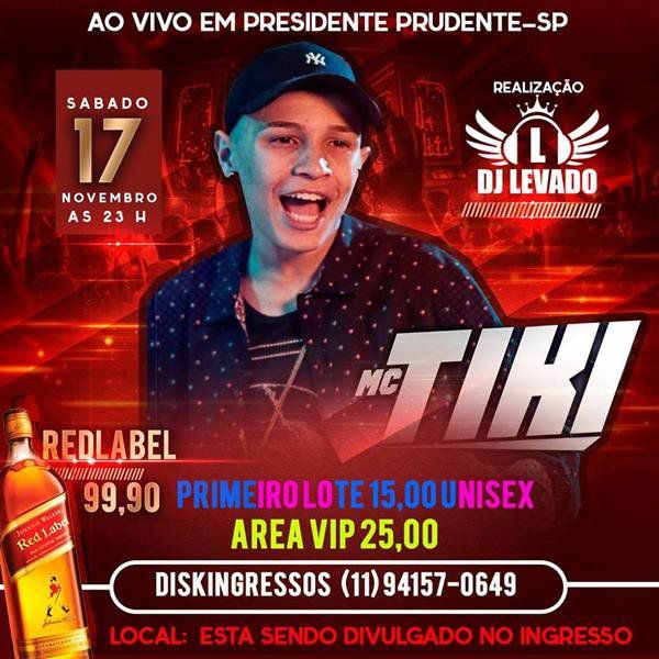 Mc Tiki - 17/11/18 - Presidente Prudente - SP