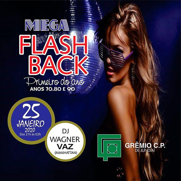 Mega Flash Back - 25/01/20 - Jundiaí - SP