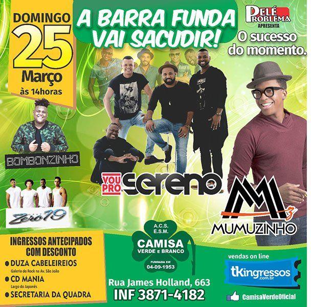 Mumuzinho e Vou pro Sereno - 25/03/18 - São Paulo - SP