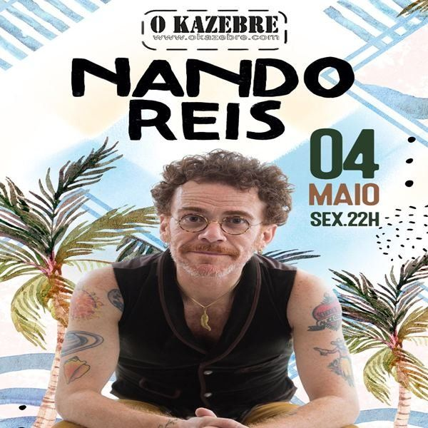 Nando Reis - O Kazebre - 04/05/18 - São Paulo - SP