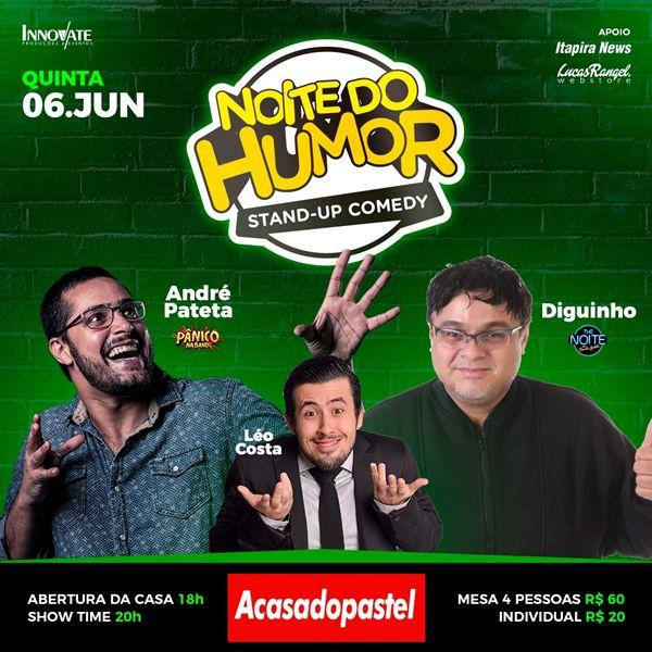 Noite do Humor - A Casa do Pastel - 06/06/19 - Mogi Guaçu - SP