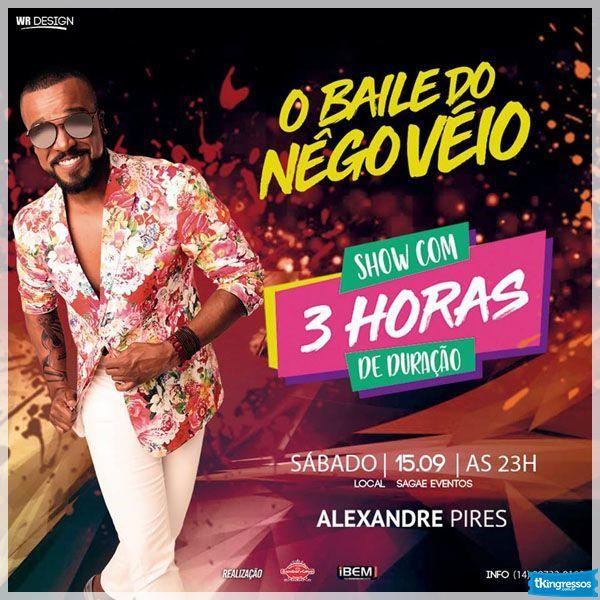 O Baile do Nêgo Véio - Alexandre Pires - 15/09/18 - Bauru - SP
