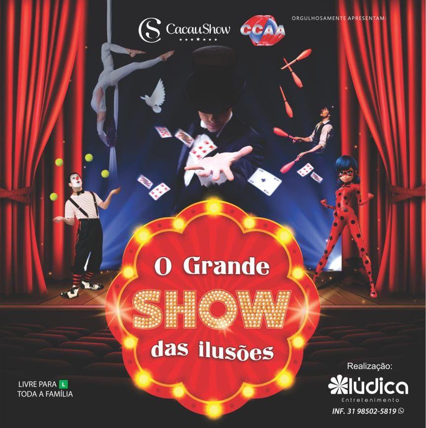 O Grande Show das Ilusões - Sessão 17:00h -  04/05/19 - Nova Lima - MG