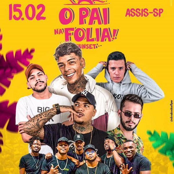 O Pai na Folia Sunset - 15/02/20 - Assis - SP