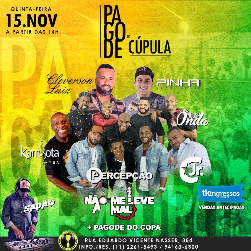 Pagode da Cúpula - 15/11/18 - São Paulo - SP