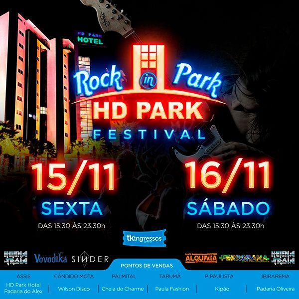 Passaporte Rock in Park - HD Park Festival - 15 e 16/11/19 - Assis - SP