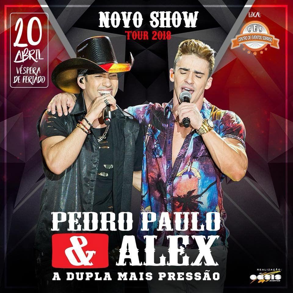 Pedro Paulo & Alex - 20/04/18 - Sorriso - MT