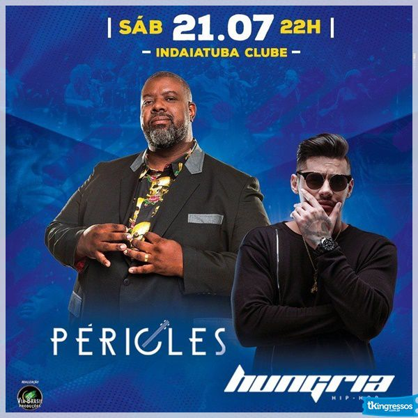 Péricles e Hungria - Via Brasil - 21/07/18 - Indaiatuba - SP