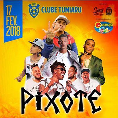 Pixote - Baile do Poderoso - 17/02/18 - São Vicente - SP