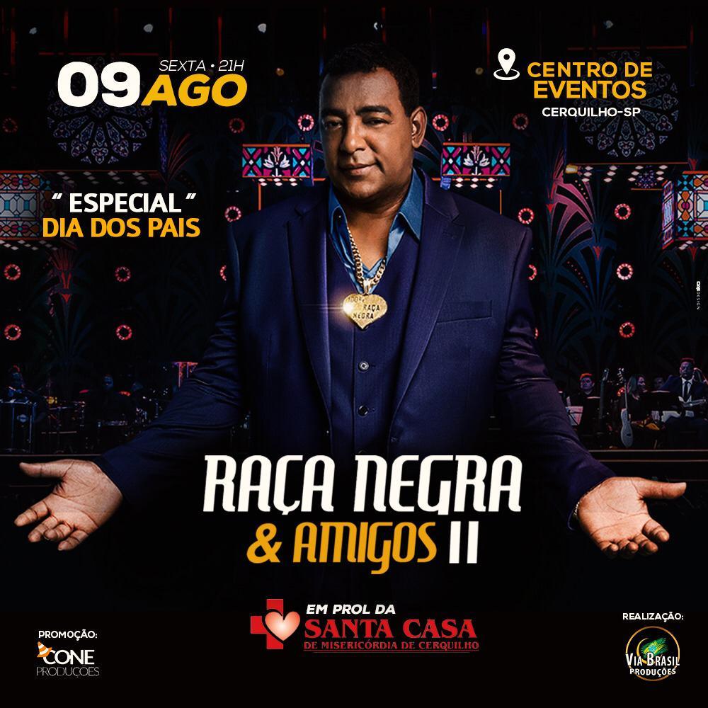 Raça Negra e Amigos II - Via Brasil - 09/08/19 - Cerquilho - SP