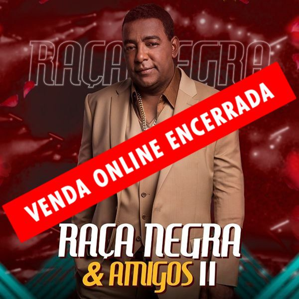 Raça Negra & Amigos II - Via Brasil Produções - 28/06/19 - Juiz de Fora - MG