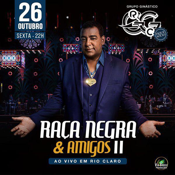 Raça Negra - Via Brasil  - 26/10/18 - Rio Claro - SP