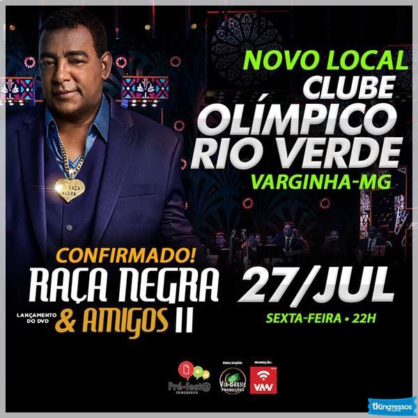 Raça Negra - Via Brasil - 27/07/18 - Varginha - MG
