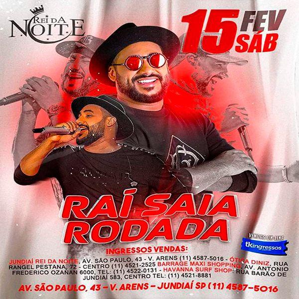Raí Saia Rodada - Rei da Noite - 15/02/20 - Jundiaí - SP