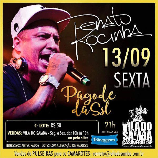 Renato da Rocinha + Pagode do SLL - Vila do Samba - 13/09/19 - São Paulo - SP