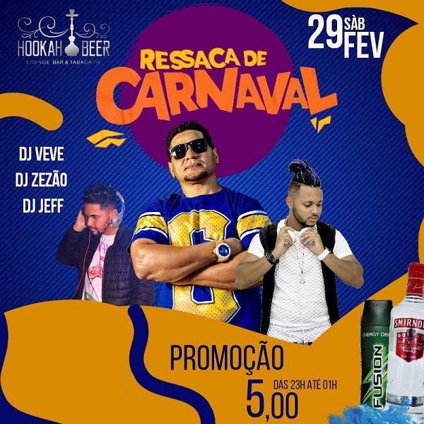 Ressaca de Carnaval - Hookah Beer - 29/02/20 - Leme - SP