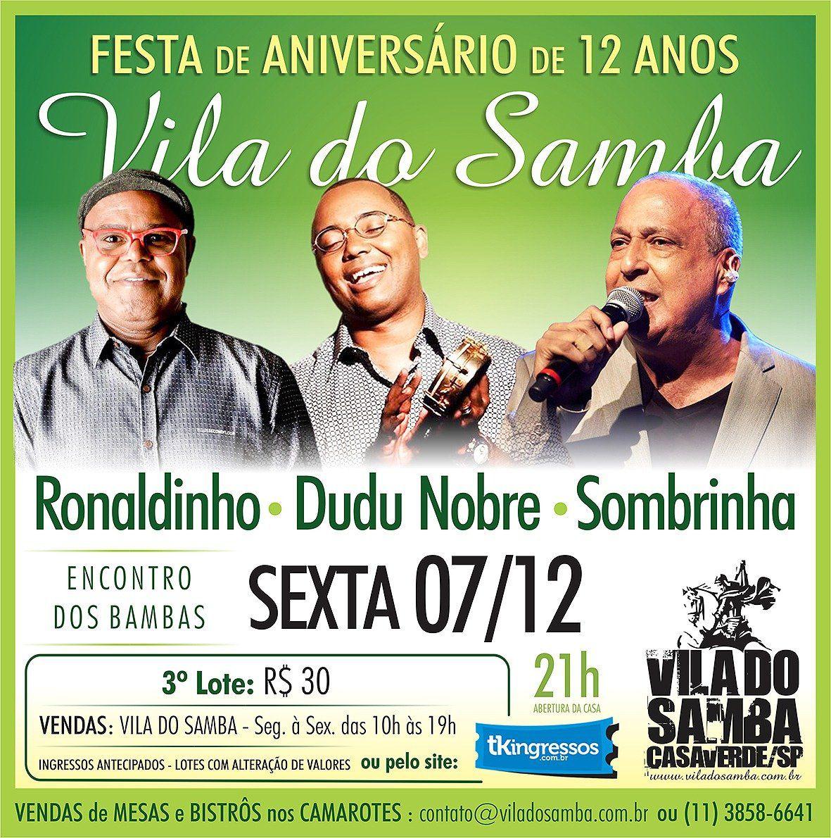 Ronaldinho, Dudu Nobre e Sombrinha - Vila do Samba - 07/12/18 - São Paulo - SP