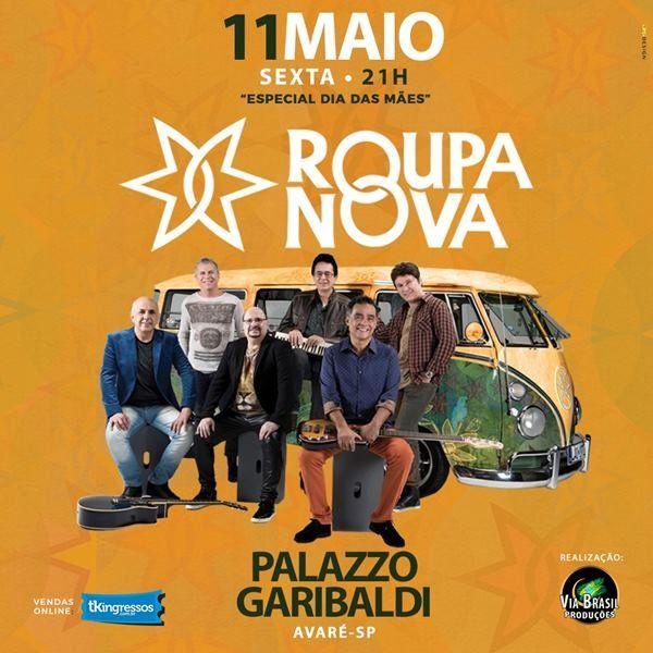 Roupa Nova - Via Brasil - 11/05/18 - Avaré - SP