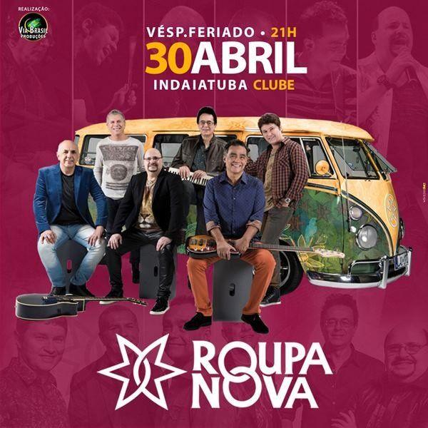 Roupa Nova - Via Brasil - 30/04/18 - Indaiatuba - SP