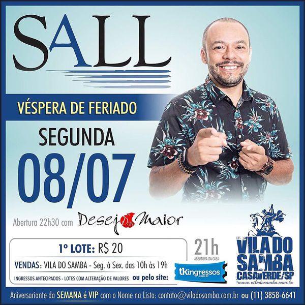Sall - Vila do Samba - 08/07/19 - São Paulo - SP