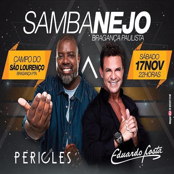 Sambanejo com Péricles e Eduardo Costa - 17/11/18 - Bragança Paulista - SP