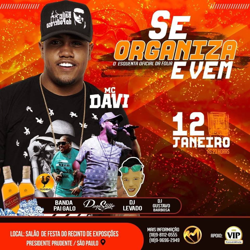 Se Organiza e Vem!  MC Davi - 12/01/19 - Presidente Prudente - SP