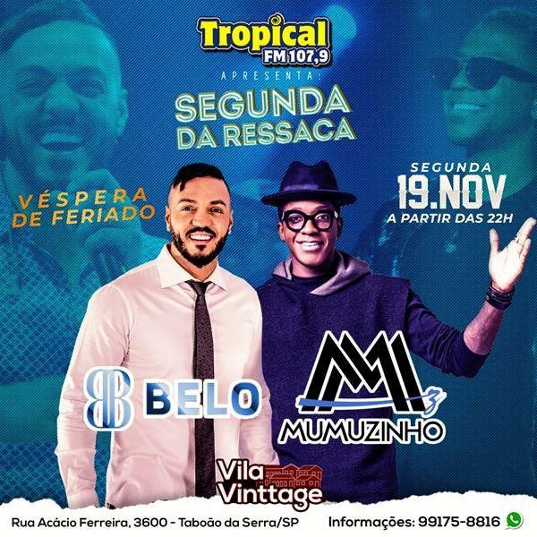 Segunda da Ressaca: Belo & Mumuzinho - Vila Vinttage - 19/11/18 - Taboão da Serra - SP