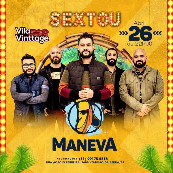Sextou com Maneva - Vila Vinttage - 26/04/19 - Taboão da Serra - SP