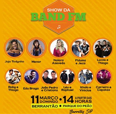 Show da Band FM - 11/03/18 - Barretos - SP