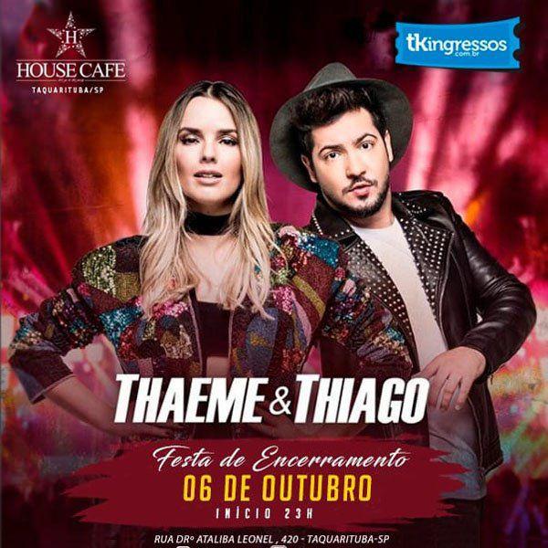 Thaeme & Thiago - House Café - 06/10/18 - Taquarituba - SP
