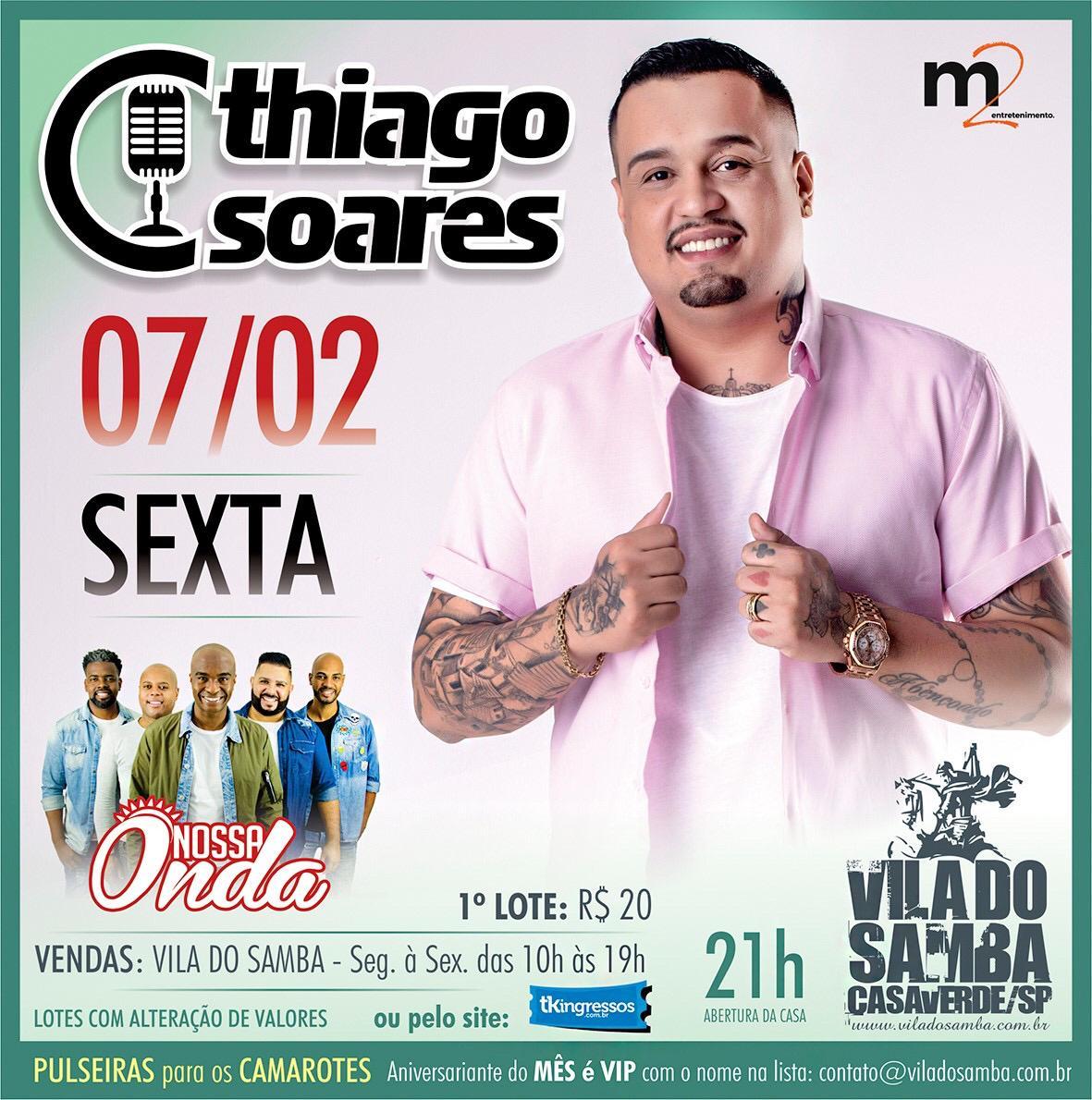 Thiago Soares - Vila do Samba - 07/02/20 - São Paulo - SP