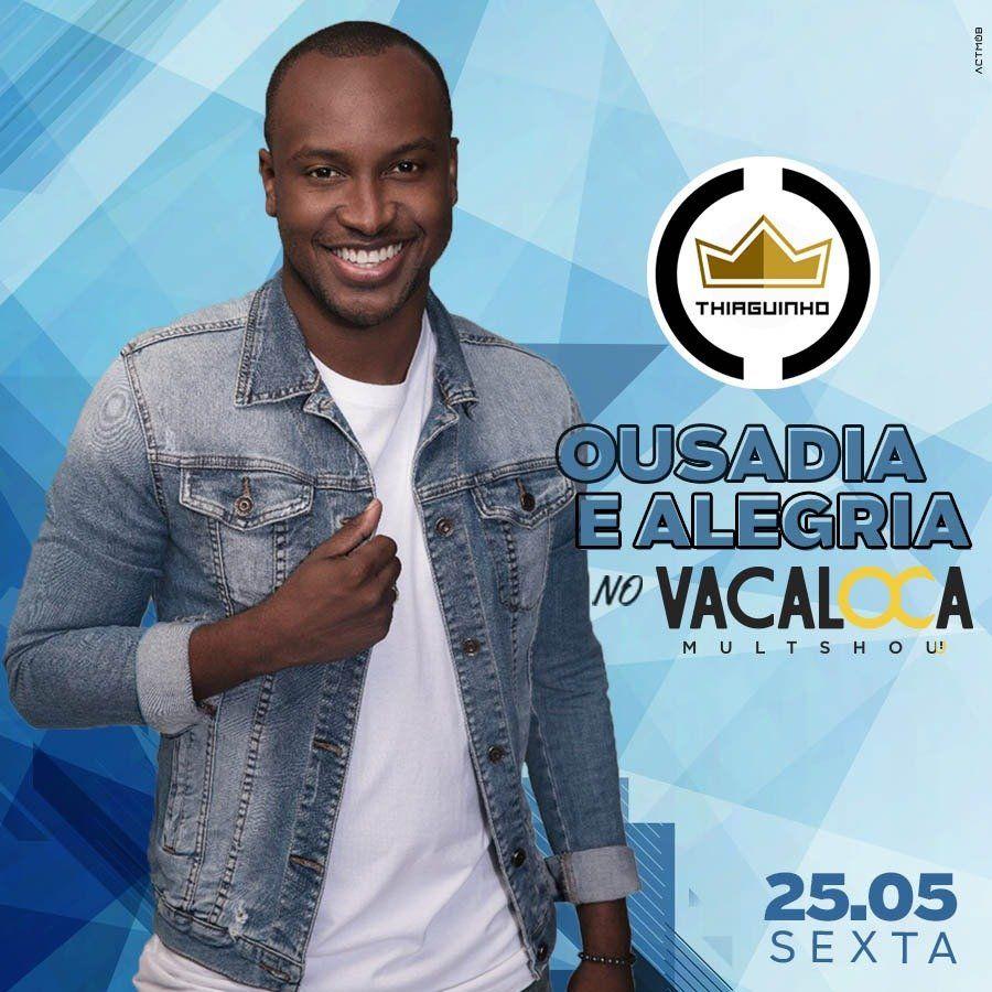 Thiaguinho - Vacaloca Multshow - 25/05/18 - Mogi das Cruzes - SP