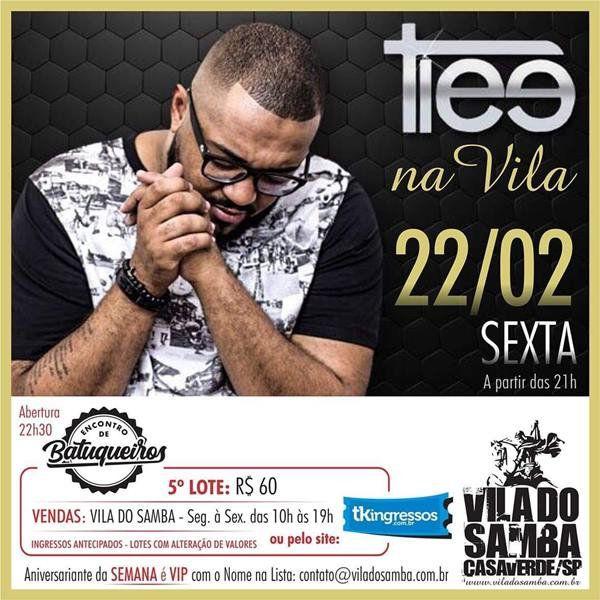 Tiee na Vila do Samba - 22/02/19 - São Paulo - SP