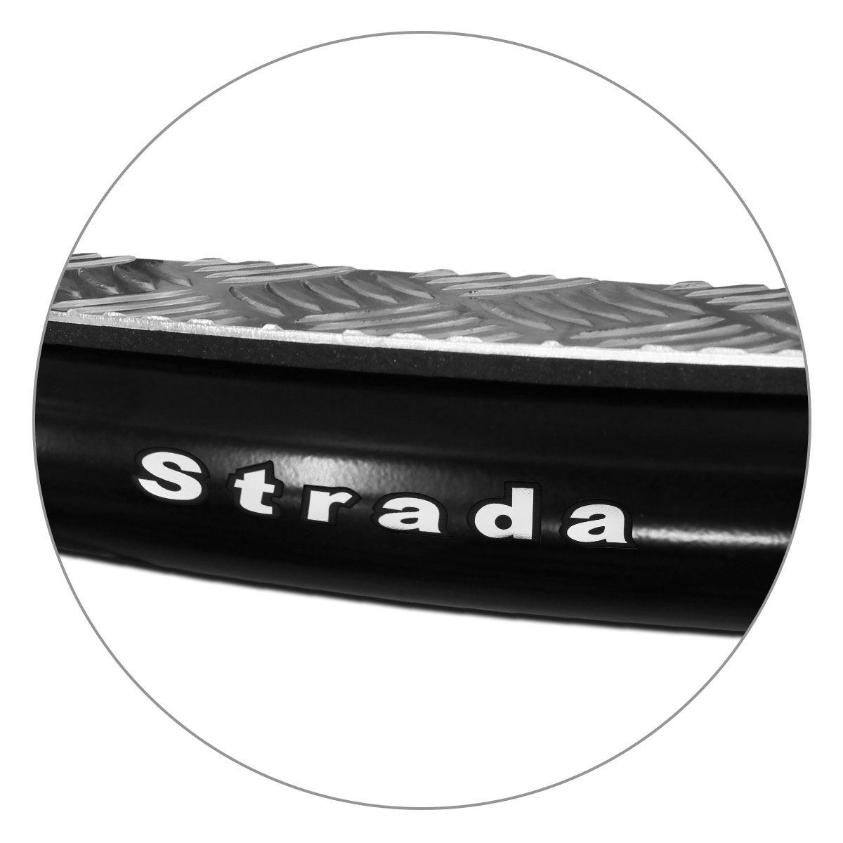 Estribo Lateral Strada 1998 a 2019 Tubolar Preto Chapa Aluminio