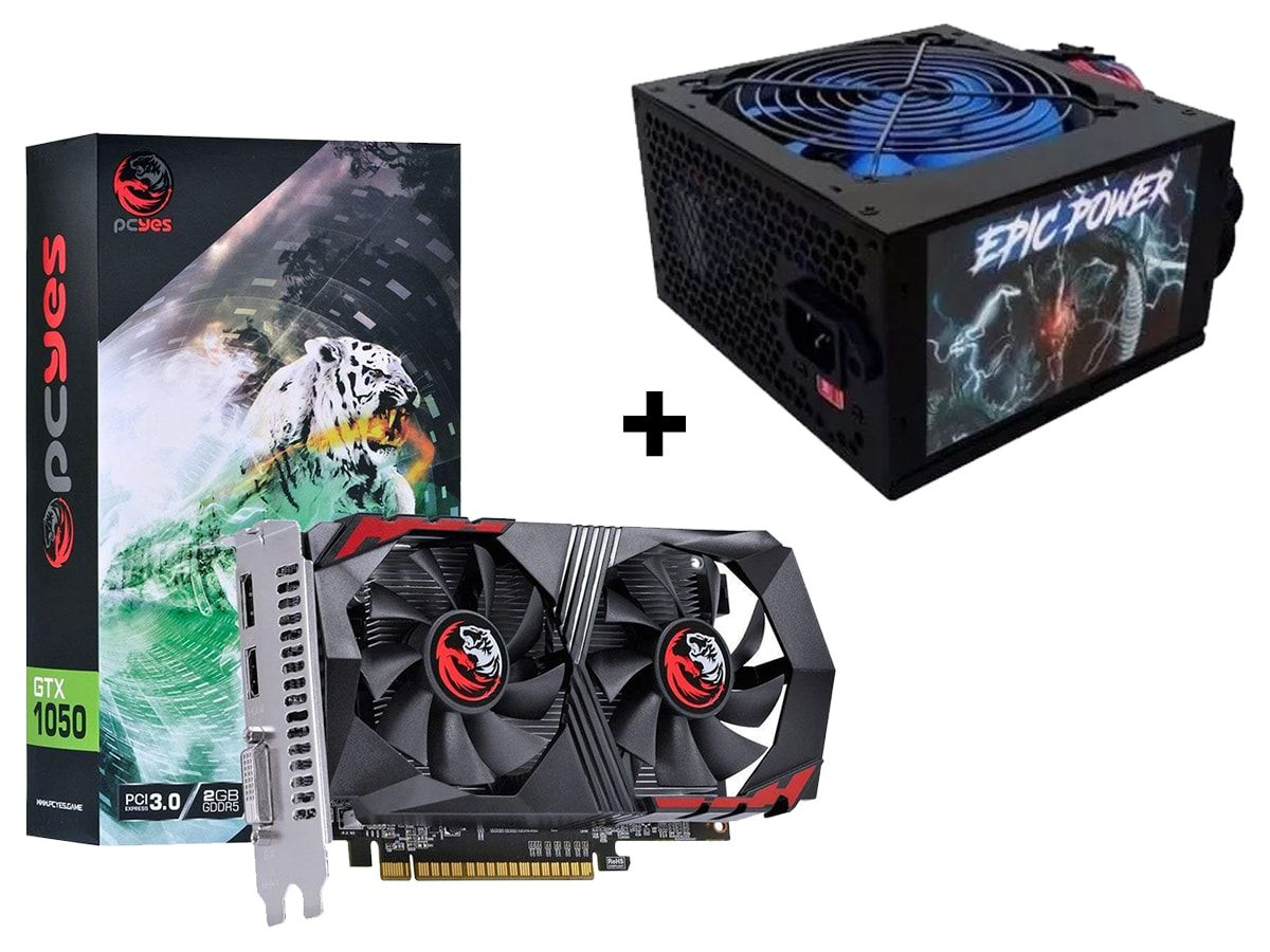 Kit Placa de video GTX 1050 2GB PCYes + Fonte 550W Epic Power