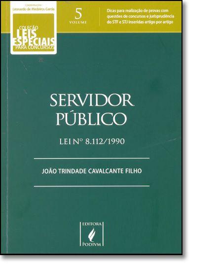 Livro - Coleção Leis Especiais para concursos - Servidor Público