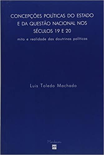 Livro - Concepções Politicas Do Estado E Da Questao Nacional nos séculos 19 e 20