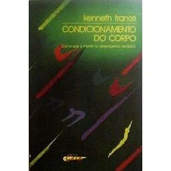 Livro - Condicionamento do Corpo - Kenneth France