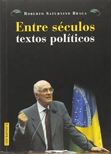 Livro - Entre séculos: textos políticos