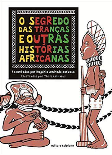 Livro - O segredo das tranças e outras histórias africanas