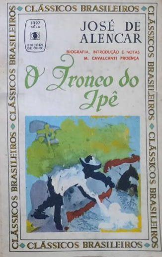 Livro - O Tronco Do Ipê - José De Alencar