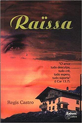 Livro -  Raissa - Regis Castro