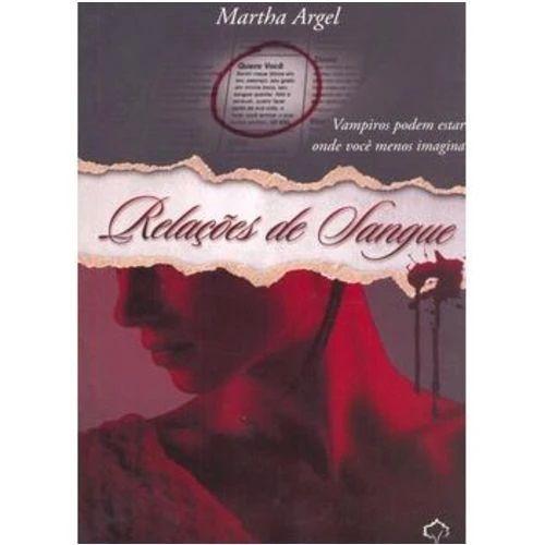 Livro - Relações de Sangue - Martha Argel