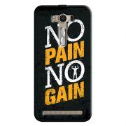 Capa Personalizada Exclusiva Asus Zenfone 2 Laser ZE550KL Esportes No Pain No Gain - EP32
