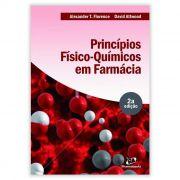 Livro - Princípios Físico - Químicos em Farmácia - FLORENCE 2ª Edição