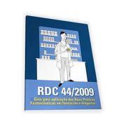 Livro - RDC 44/2009 Guia para Aplicação das Boas Práticas