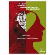 Livro - As Bases da Dispensação Racional de Medicamentos para Farmacêuticos 1ª Edição