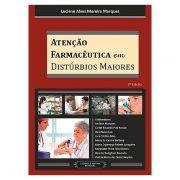 Livro - Atenção Farmacêutica em Distúrbios Maiores 2ª Edição 2013