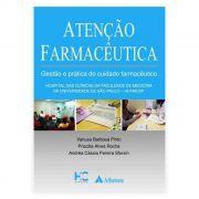 Livro - Atenção Farmacêutica - Gestão Prática do Cuidado Farmacêutico 1ª Edição