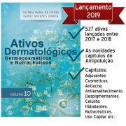 Livro - Ativos Dermatológicos Dermocosméticos e Nutracêuticos Volume 10
